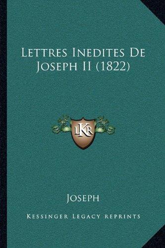 Lettres Inedites de Joseph II (1822)