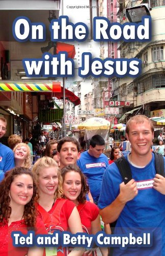 On the Road With Jesus: A Training Manual for Overseas Mission Projects