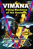 Vimana: Flying Machines of the Ancients (1939149037) by Childress, David Hatcher