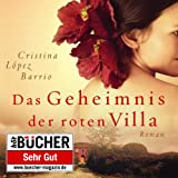 Das Geheimnis der roten Villa (ungekürzte Lesung)