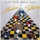 echange, troc Modern Talking - Let'S Talk About Love(2nd Album)