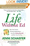 Life Without Ed: How One Woman Declar...