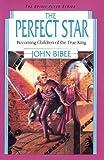 The Perfect Star (Spirit Flyer) (0830812067) by Bibee, John