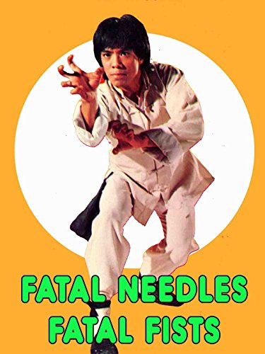 Fatal Needles, Fatal Fist