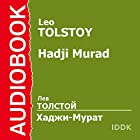 Hadji Murad [Russian Edition] Audiobook by Leo Tolstoy Narrated by Kirill Radtzig