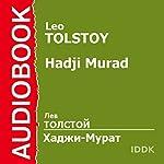 Hadji Murad [Russian Edition] | Leo Tolstoy