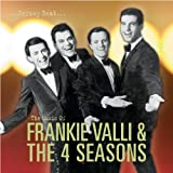 Jersey Beat: The Music Of Frankie Valli and The Four Seasons