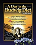 A Day in the Budwig Diet: The Book: L...