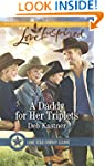 A Daddy for Her Triplets (Lone Star C...