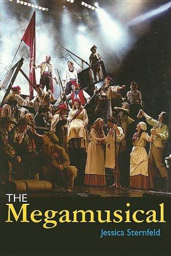 The Megamusical (Profiles in Popular)