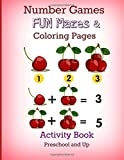 Number Games, FUN Mazes and Coloring Pages: Activity Book: Preschool and Up (JUMBO Math Games, Mazes and More-Great for Road Trips) (Volume 6)