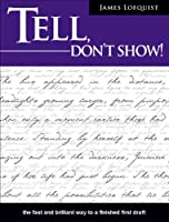 Tell, Don't Show! (English Edition)