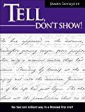 img - for Tell, Don't Show! book / textbook / text book
