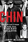 Chin: The Life and Crimes of Mafia Bo...