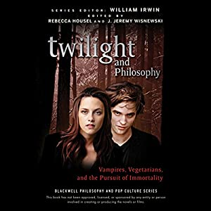 Twilight and Philosophy Hörbuch