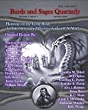 Bards and Sages Quarterly: Volume II, Issue I