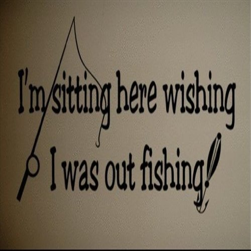 Dailinming PVC Wall Stickers Wall Decal Art Sticker Quote Vinyl Wall Decal Wish I was Fishing Funny Quote Art 25X58CM (Fishing Wall Decals compare prices)