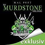 Die Murdstone-Trilogie: Eine Trilogie in einem Band   Mal Peet
