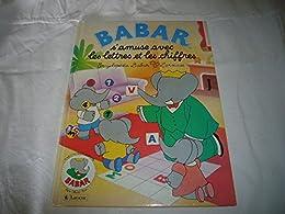Babar s'amuse avec les lettres et les chiffres