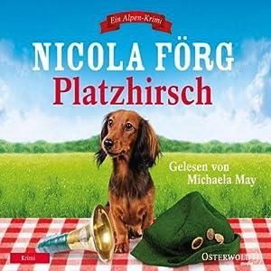 Platzhirsch (Irmi Mangold 5) Hörbuch