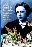 img - for Lewis Carroll in Wonderland: The Life and Times of Alice and Her Creator (Discoveries (Harry Abrams)) by Lovett Stoffel, Stephanie (1997) Paperback book / textbook / text book