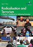img - for Radicalisation and Terrorism: A Teacher's Handbook for Addressing Extremism by Jamieson Alison Flint Jane (2015-08-31) Paperback book / textbook / text book