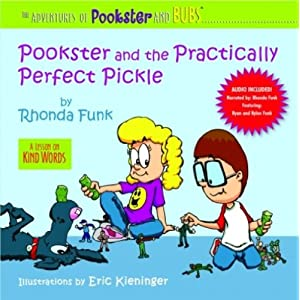 Pookster and the Practically Perfect Pickle (The Adventures of Pookster and Bubs)