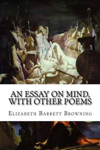 barret browning essay How do i love thee by elizabeth barrett browning is a poem from the sonnet from the portuguese sequence which the poet had written during her days of courtship by robert browning.