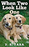 Kids Book: When Two Look Like One (Kids Picture Book and Dog Book for Kids) Kids Book About Animals (English Edition)