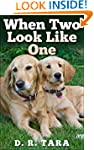 Children's Book: When Two Look Like O...