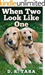 When Two Look Like One: Kids Book