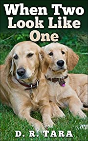 Kids Book: When Two Look Like One (Kids Picture Book and Dog Book for Kids) Kids Book About Animals