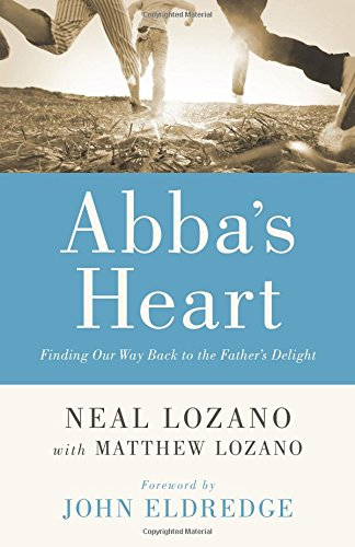 abbas-heart-finding-our-way-back-to-the-fathers-delight