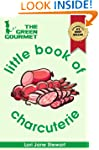 The Green Gourmet Little Book of Char...