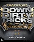 Photoshop Down & Dirty Tricks for Des...