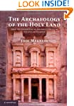 The Archaeology of the Holy Land: Fro...