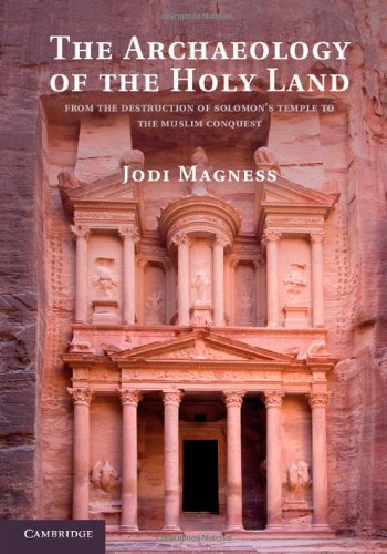 The Archaeology Of The Holy Land: From The Destruction Of Solomon'S Temple To The Muslim Conquest front-1038993