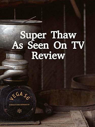 Review: Super Thaw As Seen On TV Review