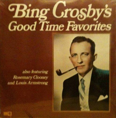 Bing Crosby: Good Time Favorites [2 Vinyl LP Set] [Stereo]