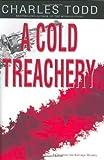A Cold Treachery (Inspector Ian Rutledge Mystery)