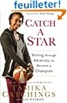 Catch a Star: Shining through Adversi...