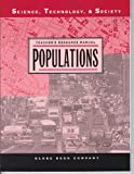 Populations, Teacher's Resource Manual (Science, Technology, & Society, Globe Book Company)
