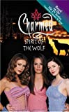 Spirit of the Wolf (Charmed (Pb)) (0613742354) by Gallagher, Diana G.