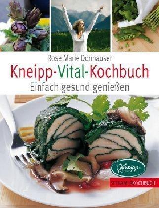 Bücher : Kneipp-Vital-Kochbuch: Einfach gesund genießen