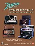 Zenith Trans-Oceanic: The Royalty of Radios