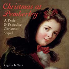 Christmas at Pemberley: A Pride and Prejudice Christmas Sequel Audiobook by Regina Jeffers Narrated by Jan Cramer