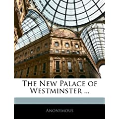 The New Palace of Westminster ...
