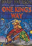 One King's Way (009930306X) by Harrison, Harry