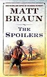 The Spoilers (Luke Starbuck Novels)