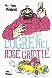 """Afficher """"L'ogre au pull... n° 02 L'ogre au pull rose griotte"""""""